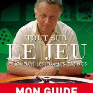 Tout sur le jeu : Les joueurs, les jeux, les casinos